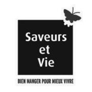 SAVEURS et VIE